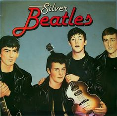 silver beatles before Ringo... funny they thought of *Silver* Beatles