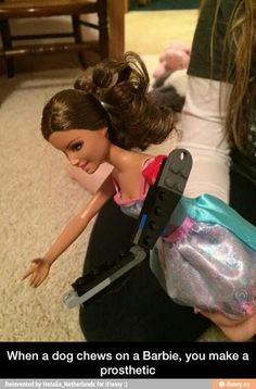 When a dog chews on a Barbie, you make a prosthetic