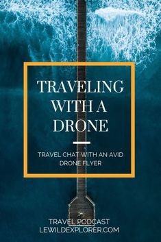 Traveling with a Drone | Drone Travel | The Oh My! Travel Podcast team chats with drone flyer, Thomas Thammasuckdi about choosing a drone for travel photography and the different features it has to accomplish the photos you want. Curious about drones? Tune in! #drones #drone #droning #dronetravel #travelphotography