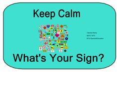 Keep Calm What's your Sign?