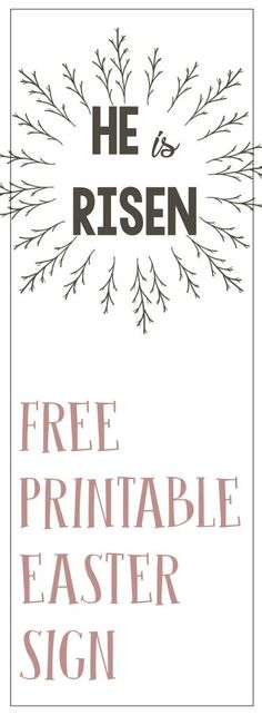 Free Printable He is Risen Easter Sign. Great Easter decoration to frame or hang on your mantel for a Christ centered Easter.