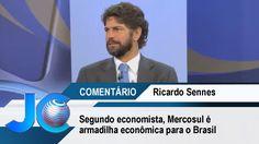 Segundo economista, Mercosul é armadilha econômica para o Brasil