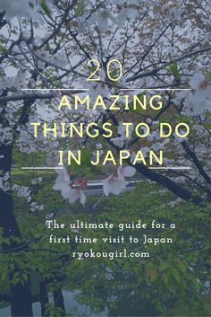 20 must do things when you visit Japan plus free packing guide