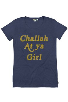 Women's Challah At Ya Girl Tee