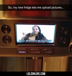 So My New Fridge Lets Me Upload Pictures...#funny #lol #lolzonline
