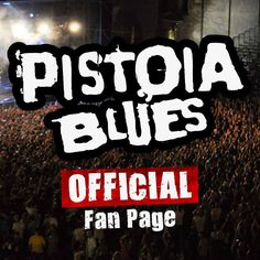 Pistoia Blues - PROMOTED - REGOON.COM