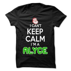 Keep Calm ALYCE... Christmas Time - 0399 Cool Name Shir - #cute gift #mason jar gift. CHECKOUT => https://www.sunfrog.com/LifeStyle/Keep-Calm-ALYCE-Christmas-Time--0399-Cool-Name-Shirt-.html?68278