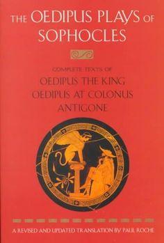 Precision Series Oedipus Plays of Sophocles: Oedipus the King, Oedipus at Colonus, Antigone