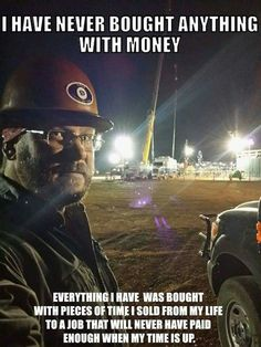 Looking for oilfield jobs? We're your one stop spot for oilfield jobs, oilfield news, oilfield learning and more. Wisdom Quotes, True Quotes, Great Quotes, Inspirational Quotes, Motivational, Profound Quotes, Work Quotes, Quotable Quotes, Welding Memes