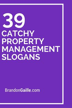 39 Catchy Property Management Slogans