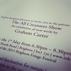 """Printing private view invitations today!! #allcreatures #Grahamcarter"""