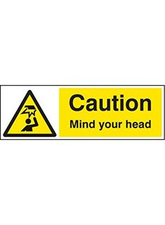 Cheap Caledonia Signs 14216G Caution Mind Your Head Sign 300 mm x 100 mm Rigid Plastic deals week