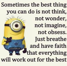 Have Faith Minion Quote