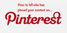 Ever wondered whether your website images or photos are on Pinterest? Here's two quick ways to tell who has pinned your content. #pinterest