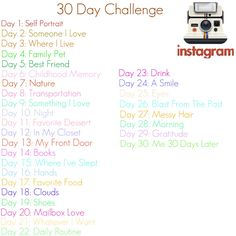 instagram 30 day photo challenge... now instagram just needs to be available for droid