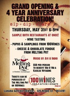 Come And Celebrate The Melting Pot S 4th Anniversary Grand Opening Of 100 Wines