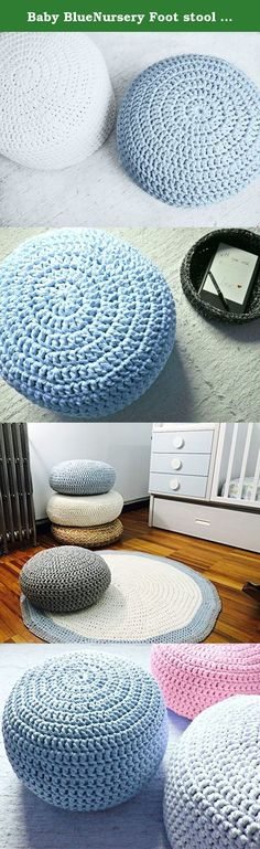 Baby BlueNursery Foot stool Pouf Ottoman-Light Blue Nursery Decor-Furniture Crochet Floor Cushions -Kids Knit Bean Bag-Baby Shower Gifts. Made to order - 3/4 weeks to ship this item Lovely for your nursery as foot stool to your glider, kids room or living rooms, this crochet pouf is very trendy for your home decor and perfect for a baby boy room. Great to use as floor pillows around the house, also to use as foot rest while nursing, watch TV or as an extra seat. They are sturdy and fun…