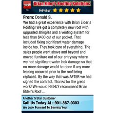 We had a great experience with Brian Elder's Roofing! We got a completely new roof with...