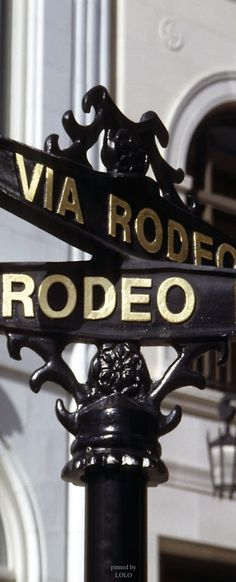 Rodeo Drive.. Such a