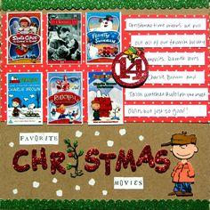 JYC - Favorite Christmas Movies - Scrapbook.com...cute idea! I sure do have a list of my favs too!