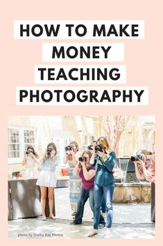 PHOTOGRAPHERS: Want to earn extra income teaching basic photography classes to moms and kids? Sign up for this FREE guide. I share all my top photography tips to teach photography to adults and kids. #teachphotography