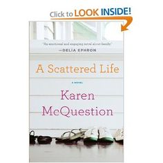 A Scattered Life -Karen McQuestion