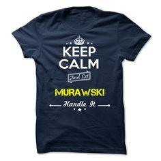 [Love Tshirt name list] MURAWSKI  keep calm  Good Shirt design  MURAWSKI  Tshirt Guys Lady Hodie  SHARE and Get Discount Today Order now before we SELL OUT  Camping keep calm murawski