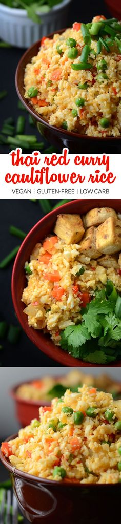 Thai Red Curry Cauliflower Rice - Ready in 15 minutes, healthy, low carb, low fat, vegan, gluten-free, packed with flavour and nutrition! Add your choice of protein to amp up the protein content. Try it today!!