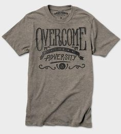 Overcome the Adversity T-Shirt by Arquebus Clothing on Scoutmob Shoppe