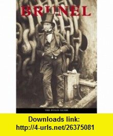 Brunel (Pitkin Guides) (9781841651583) John McIlwain , ISBN-10: 1841651583  , ISBN-13: 978-1841651583 ,  , tutorials , pdf , ebook , torrent , downloads , rapidshare , filesonic , hotfile , megaupload , fileserve