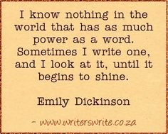 Learn more about Emily Dickinson here ~~~ Writers Write offers the best writing courses in South Africa. If you want to learn how to write a book, write for social media, and improve. Writing Advice, Writing A Book, Writing Prompts, Writing Courses, Writing Ideas, Writer Quotes, Book Quotes, Literary Quotes, Quotes Quotes