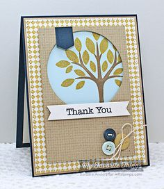 I like the look of the tree stamped behind the cut out circle.  I could recreate using Grown With Love.