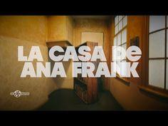 La casa de Ana Frank | Países Bajos #5 - YouTube: Alanxelmundo