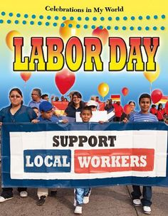 Labor Day (Celebrations in My World) « Holiday Adds