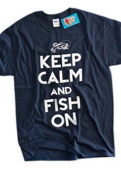 Funny Fishing TShirt Keep Calm and Fish On TShirt by IceCreamTees, $14.99