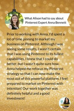 Customer testimonial on Pinterest Strategic Page Review | Pinterest Expert Anna Bennett invites you to consider The Pinterest Strategic Page & Effectiveness Review. Designed for busy people who do not have the time to take a Pinterest course or study but want a step by step list of specific, easy to apply, proven actions to help them grow traffic and increase sales using Pinterest. Learn more at http://www.whiteglovesocialmedia.com/pinterest-strategic-page-review/ | Pinterest for Business