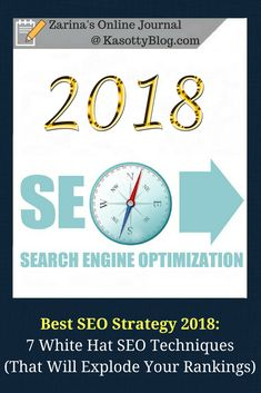 Best SEO Strategy 2018: The 7 white hat SEO techniques you need to implement if you want to OWN search engines in 2018. These SEO tips will literally explode your website rankings.  #SEO #websiterankings #SEOtips #bestseotips #bestseostrategy #seostrategy #bestseostrategy2018 #searchengines #google #bing #blog #blogging #beginnerblogger #beginningblogger #personalexperience #onlinemarketing #seomarketing #marketing #marketingstrategy #whitehatseo #whitehatseotips #lesbehonest