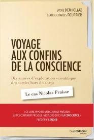 Voyage aux confins de la conscience - Sylvie DÉthiollaz, Claude Charles Fourrier