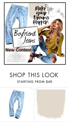 """""""New """"Boyfriend Jeans"""" Contest"""" by gingembre ❤ liked on Polyvore"""