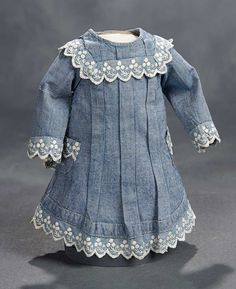 """""""What Finespun Threads"""" - Antique Doll Costumes, 1840-1925 - March 12, 2017: 281 Blue Cotton Chambray Dress with Embroidered Details"""