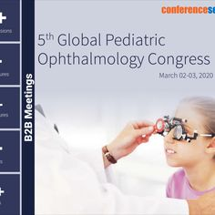 #Pediatric #Ophthalmology 2020 Scientific Committee will be honored to welcome you to the 5th Global #Pediatric #Ophthalmology Congress to be held during March 02-03, 2020 at #Rome, #Italy.