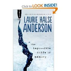 The Impossible Knife of Memory: Laurie Halse Anderson: 9780670012091: Amazon.com: Books
