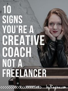 10 Signs You're a Creative Coach, Not a Freelancer. #2, 7, 9, + 10 were what convinced me to go into #consulting, teaching + #coaching. I think a lot of these signs apply to creative freelancers I know. Hope this post helps.