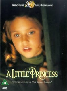A Little Princess- another dvd and book favorite!