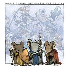 Mouse Guard: The Weasel War of 1149 promo image. 2013  David Petersen Image Process Blogpost