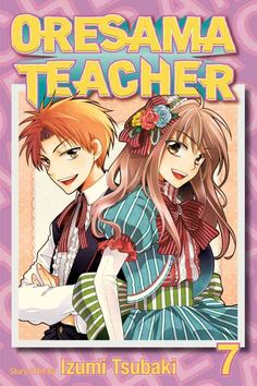 Oresama Teacher 7 I just finished this volume. It's so funny. And sad.