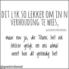 Funny Quotes About Life, Life Quotes, Lesson Planner, Afrikaans, Tart, Qoutes, Quotes About Life, Quotations, Quote Life