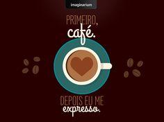 Porque um bom dia só começa depois de um bom cafezinho mesmo. <3 Quem aí também só está preparado pra jornada social matinal depois de uma boa dose de cafeína?