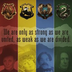 Truth, no matter what is said between the Slytherin and Gryffendor houses