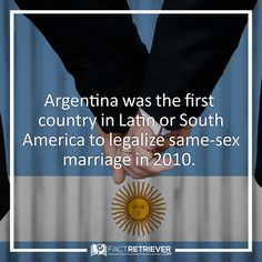 Argentina was the 1st country in Latin America, the 2nd in the Americas, and the 2nd in the Southern Hemisphere to allow same-sex marriage nationwide